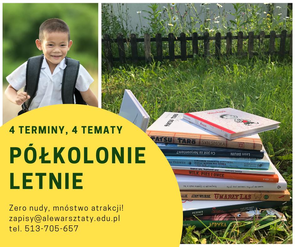 obrazek ilustrujący półkolonie letnie w Ale Warsztaty. Biegnący chłopiec, książki dla dzieci na trawie. Żółte kółko z napisem :4 terminy. 4 tematy. Półkolonie letnie. Zero nudy, mnóstwo atrakcji. zapisy@alewarsztaty.edu.pl, tel 513 705 657